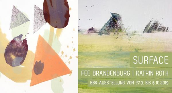 Eröffnung »Surface – Fee Brandenburg und Katrin Roth«