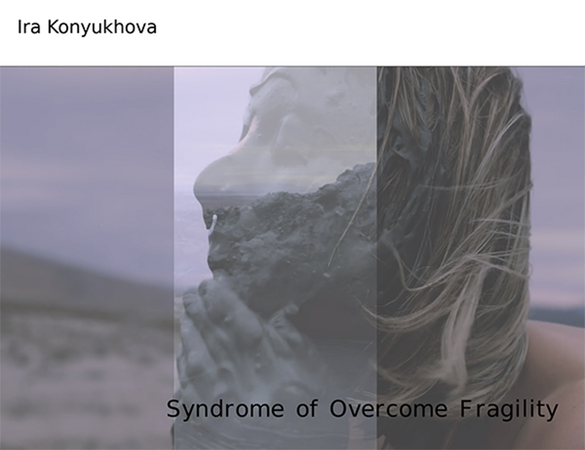 Vernissage: Syndrome of Overcome Fragility