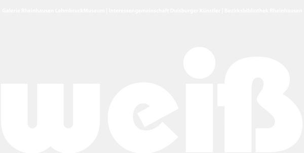 weiß - Duisburger Künstlerbund