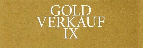 Goldverkauf IX