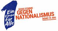 """""""Ein Europa für Alle – Deine Stimme gegen Nationalismus!"""""""